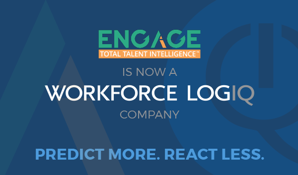 Workforce Logiq Acquires ENGAGE Talent and its Proprietary, AI-Driven Models for Discovering, Acquiring, and Retaining Talent